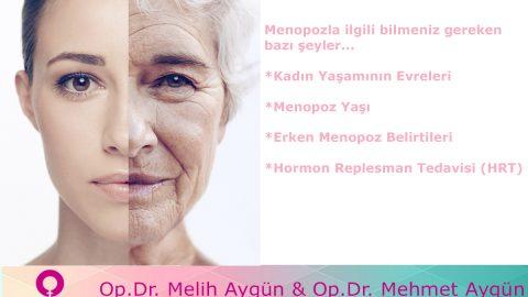 Menopozla ilgili bilmeniz gereken bazı şeyler…